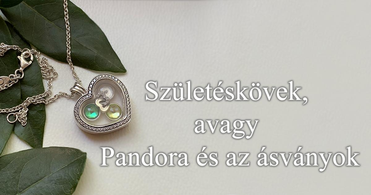 Születéskövek, avagy Pandora és az ásványok?!